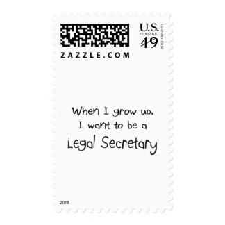 When I grow up I want to be a Legal Secretary Postage Stamps