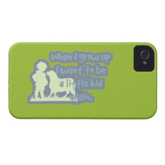 When I Grow Up I Want To Be A Little Kid Again iPhone 4 Cover