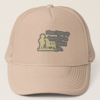 When I grow up I want to be a little kid again... Trucker Hat
