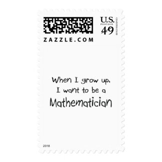 When I grow up I want to be a Mathematician Postage Stamp