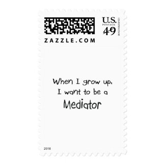 When I grow up I want to be a Mediator Stamp