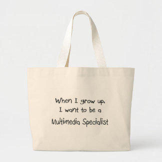 When I grow up I want to be a Multimedia Specialis Tote Bag