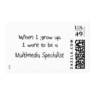 When I grow up I want to be a Multimedia Specialis Postage Stamp