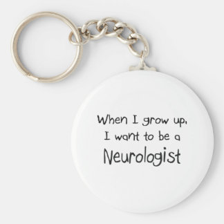 When I grow up I want to be a Neurologist Basic Round Button Keychain