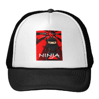 When I grow up I want to be a Ninja Trucker Hat