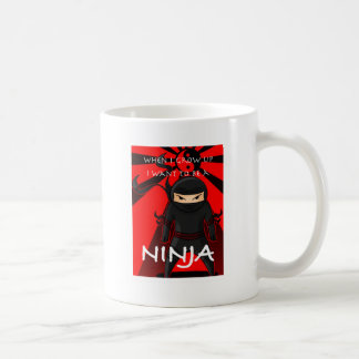 When I grow up I want to be a Ninja Mug