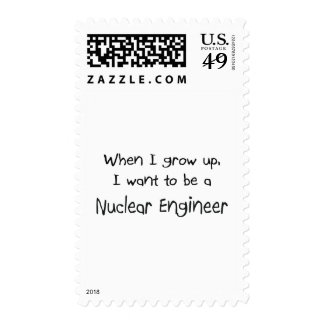 When I grow up I want to be a Nuclear Engineer Postage Stamp