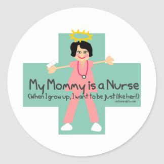 When I grow  up, I want to be a Nurse 3 Classic Round Sticker