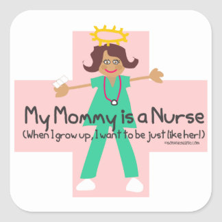 When I grow up, I want to be a Nurse Square Sticker