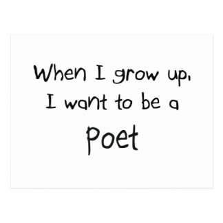 When I grow up I want to be a Poet Post Card