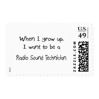 When I grow up I want to be a Radio Sound Technici Postage