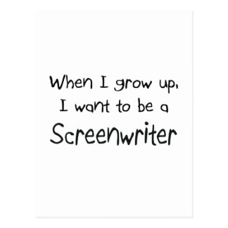 When I grow up I want to be a Screenwriter Postcard