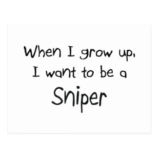 When I grow up I want to be a Sniper Postcard