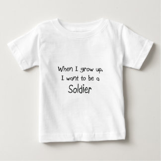When I grow up I want to be a Soldier Shirt