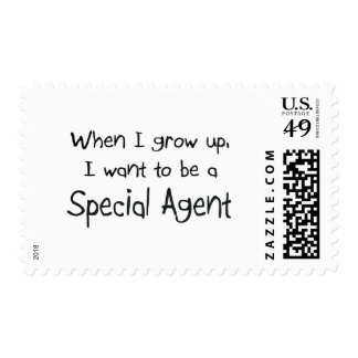 When I grow up I want to be a Special Agent Postage
