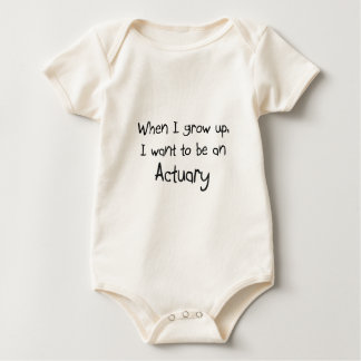 When I grow up I want to be an Actuary Baby Bodysuit