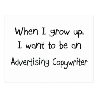 When I grow up I want to be an Advertising Copywri Postcard
