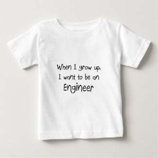 When I grow up I want to be an Engineer Baby T-Shirt