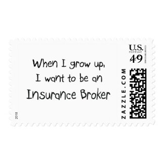 When I grow up I want to be an Insurance Broker Stamps