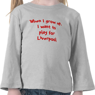 When I grow up, I want to play for Liverpool Tees