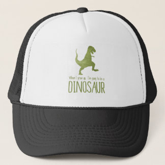 When I Grow Up, I'm Going to be a Dinosaur Trucker Hat