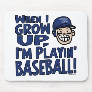 When I Grow Up I'm Playing Baseball Navy Helmet Mouse Pad