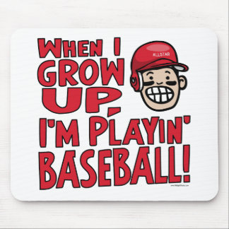 When I Grow Up I'm Playing Baseball Red Helmet Mouse Pad