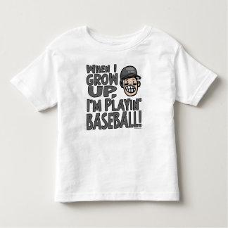 When I Grow Up I'm Playing Baseball Toddler T-shirt