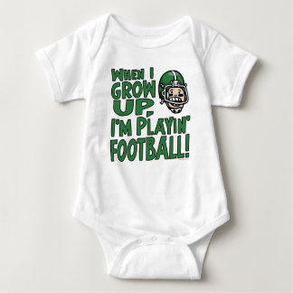 When I Grow Up I'm Playing Football Baby Bodysuit