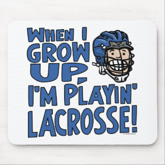 When I Grow Up I'm Playing Lacrosse Blue Helmet Mouse Pad