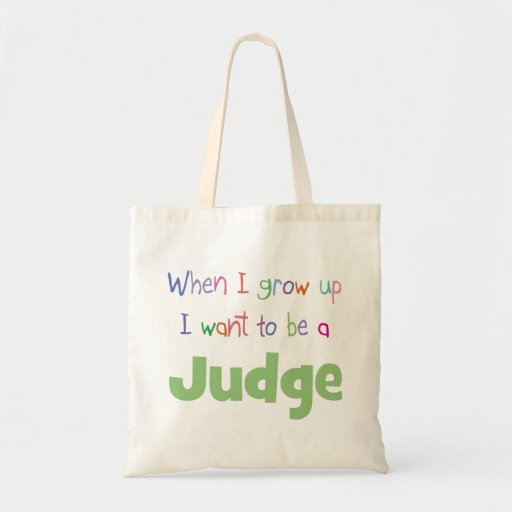 When I Grow Up Judge Budget Tote Bag
