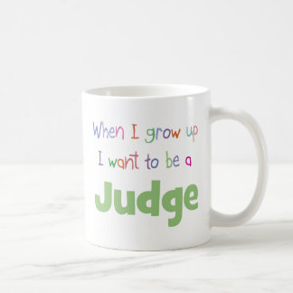 When I Grow Up Judge Coffee Mug