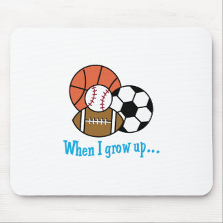 WHEN I GROW UP MOUSE PAD