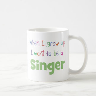 When I Grow Up Singer Coffee Mug