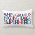 When I Grow Up... SUPERHERO Pillow