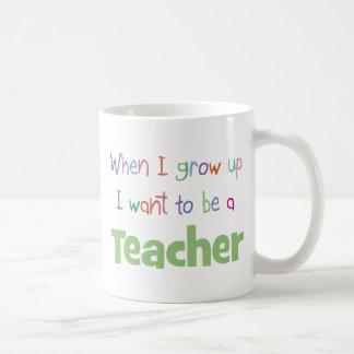 When I Grow Up Teacher Coffee Mug