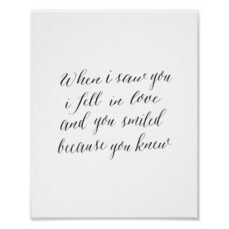 When I saw you I fell in love - Art Print