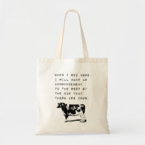 When I See Cows, Cow Lover Meme Tote Bag