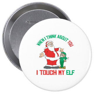 When I think about you I touch my Elf Button