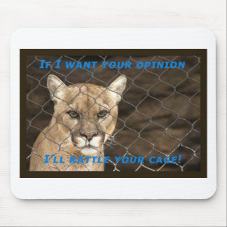 When I want your opinion... Mouse Pad