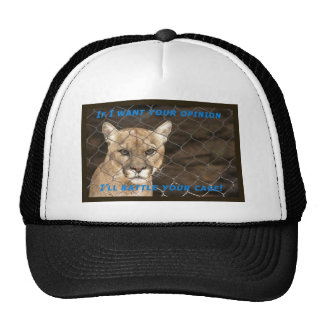 When I want your opinion... Trucker Hat