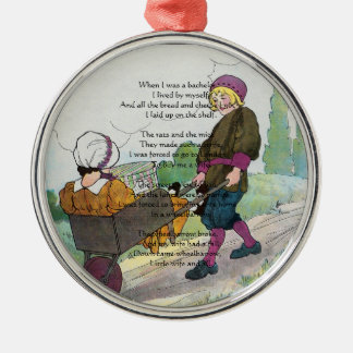 When I was a bachelor I lived by myself Metal Ornament