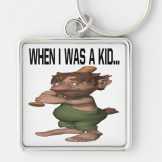When I Was A Kid Silver-Colored Square Keychain