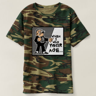 When I Was Your Age... Men's Camouflage T-Shirt