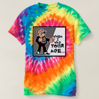 When I Was Your Age...Men's Spiral Tie-Dye T-Shirt