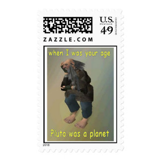 when I was your age Pluto was a planet Stamp
