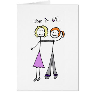 When I'm 64! Card