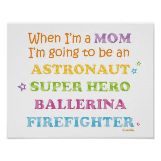When I'm a Mom Poster