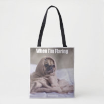 When I'm Flaring Fibromyalgia Tote Bag
