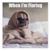 When I'm Flaring Fibromyalgia Wall Print Acrylic Print